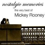 Nostalgic Memories-The Very Best Of Mickey Rooney-Vol. 147 Songs