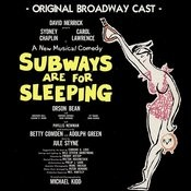 Subways Are For Sleeping - Original Broadway Cast Songs