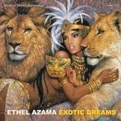 Exotic Dreams Songs