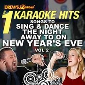 Drew's Famous #1 Karaoke Hits: Songs To Sing And Dance The Night Away To On New Years Eve, Vol. 2 Songs