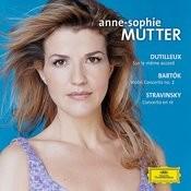 Dutilleux / Bartók / Stravinsky: Violin Concertos Songs