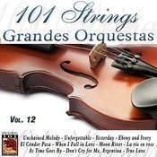 101 Strings Grandes Orquestas Vol. 12 Songs