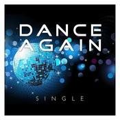 Dance Again - Single Songs