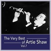 The Very Best Of Artie Shaw, Vol. 7 Songs