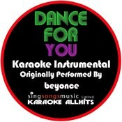 Dance For You (Originally Performed By Beyonce) [Karaoke Instrumental Version] Songs