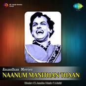 Naanum Manithan Thaan Songs