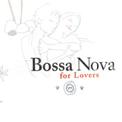 Bossa Nova For Lovers Songs
