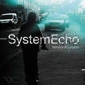 System Echo Songs