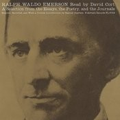 Ralph Waldo Emerson: A Selection From The Essays, The Poetry And The Journals Songs