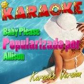 Baby Please (Popularizado Por Allison) [Karaoke Version] - Single Songs
