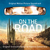 On The Road [Original Motion Picture Soundtrack] Songs