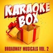 Karaoke Box: Broadway Musicals, Vol. 2 Songs