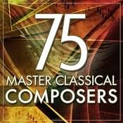 75 Master Classical Composers Songs