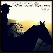 Wild West Crooners, Vol. 2 Songs