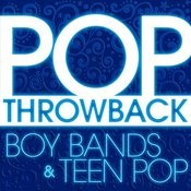 Pop Throwback: Boy Bands And Teen Pop Songs