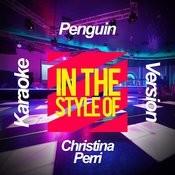 Penguin (In The Style Of Christina Perri) [Karaoke Version] - Single Songs