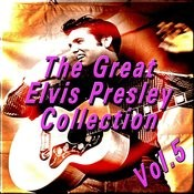 The Great Elvis Presley Collection, Vol. 5 Songs