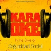 Karaoke - In The Style Of Seguridad Social Songs