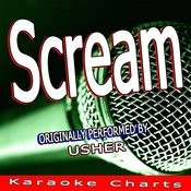 Scream (Originally Performed By Usher) [Karaoke Version] Song