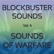 Blockbuster Sound Effects Vol. 4: The Sounds Of Warfare Songs