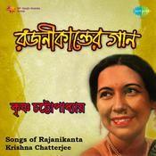 Songs Of Rajanikanta By Krishna Chatterjee  Songs