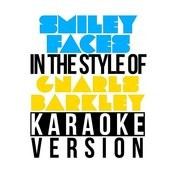 Smiley Faces (In The Style Of Gnarls Barkley) [Karaoke Version] - Single Songs