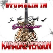 Stumblin In (In The Style Of Suzi Quatro) [Karaoke Version] - Single Songs