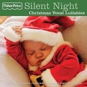 Silent Night: Christmas Vocal Lullabies Songs