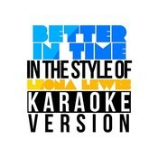 Better In Time (In The Style Of Leona Lewis) [Karaoke Version] - Single Songs