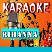 We Found Love (Karaoke Version) Song