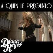 A Quien Le Pregunto - Single Songs