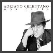 Adriano Celentano Nos Canta Songs