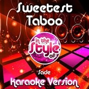 Sweetest Taboo (In The Style Of Sade) [Karaoke Version] Song