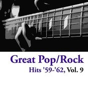 Great Pop/Rock Hits '59-'62, Vol. 9 Songs