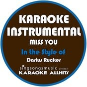 Miss You (In The Style Of Darius Rucker) [Karaoke Instrumental Version] - Single Songs