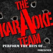 The Karaoke A Team Perform The Hits Of Foreigner Songs
