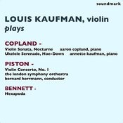 Louis Kaufman Plays Aaron Copland, Walter Piston, And Robert Russell Bennett Songs