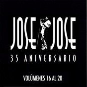 35 Aniversario Jose Jose Volumenes 16 Al 20 Songs