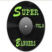 Super Bangers, Vol. 8 Songs