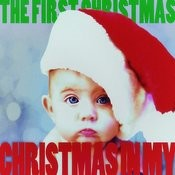 Christmas In My - The First Christmas! Songs