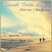 Smooth Times Play Chill Out Sui Generis Songs