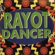Rayot Dancer Song