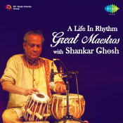A Life In Rhythm Pt Shankar Ghosh 2 Songs