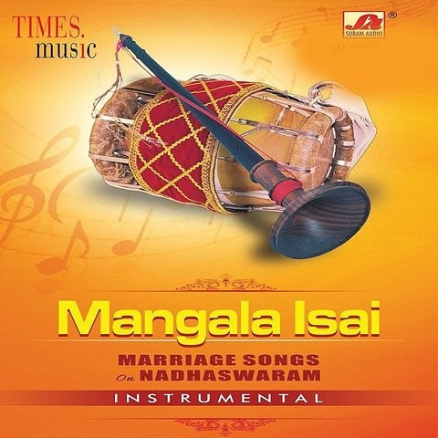 Mangala Isai Songs Download Mangala Isai Mp3 Tamil Songs Online Free On Gaana Com