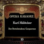 Opera Karaoke, Vol. 10 [ Karl Millöcker] Songs