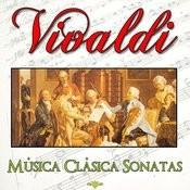 Vivaldi Música Clásica. Las Sonatas Songs