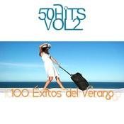 100 Éxitos Del Verano Vol. 2 Songs