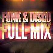 Funk & Disco (Années 70 & 80) — Full Mix Medley Non Stop (Album Complet Sur Le Dernière Piste) Songs