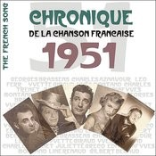 The French Song/ Chronique De La Chanson Française: 1951, Vol. 28 Songs