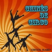 Chinês De Circo Songs